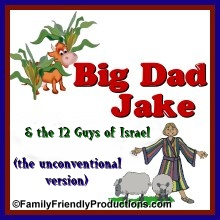 Big Dad Jake & the 12 Guys of Israel