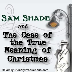 SameShade & the Case of the True Meaning of Christmas